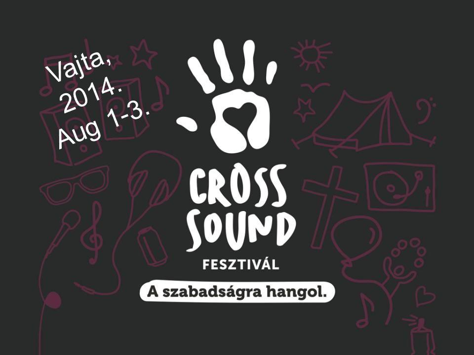 Az első Cross Sound Összművészeti Fesztivál egy háromnapos fiatalos, modern, kreatív, keresztény könnyűzenei és művészeti kezdeményezés, ami újfajta aspektusát hivatott meghonosítani a fesztiválozásnak, amely hazai alternatívája lehet az európai keresztény fiatalok szórakozásának.