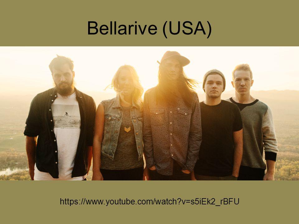 Bellarive (USA) https://www.youtube.com/watch v=s5iEk2_rBFU