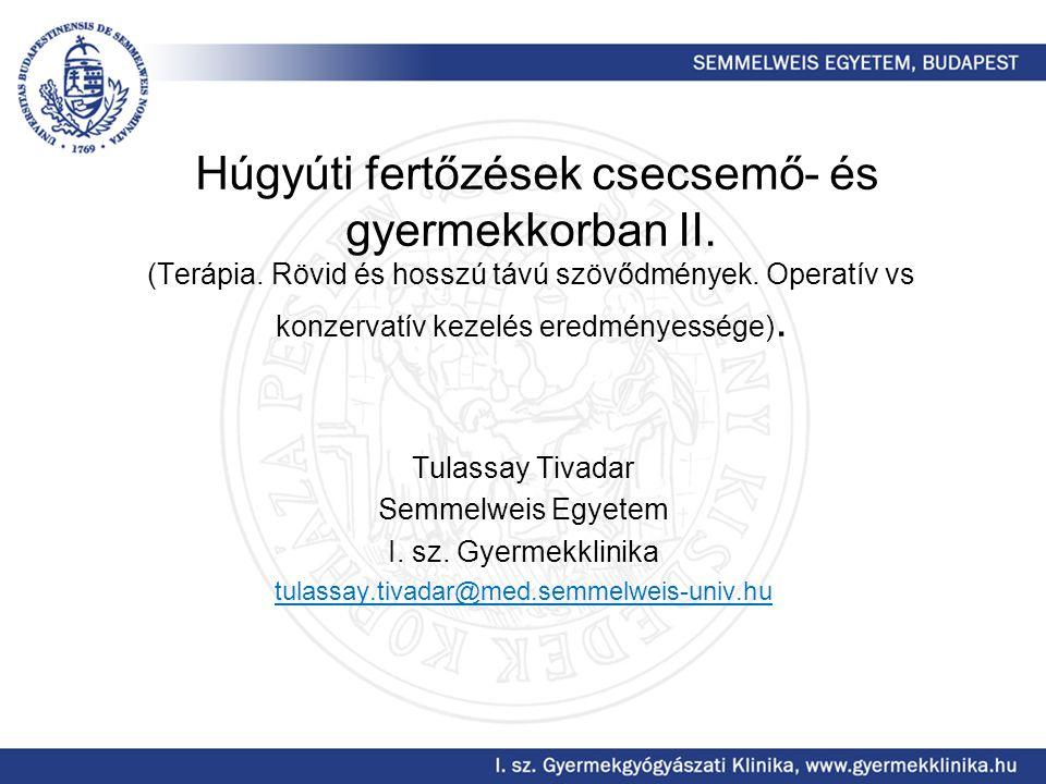 2014 Húgyúti infekció Fibrózis VUR Hypo-dysplasia Szabó Attila szíves engedelmével