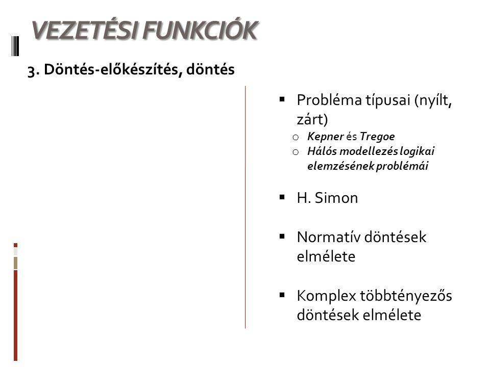 VEZETÉSI FUNKCIÓK 3.