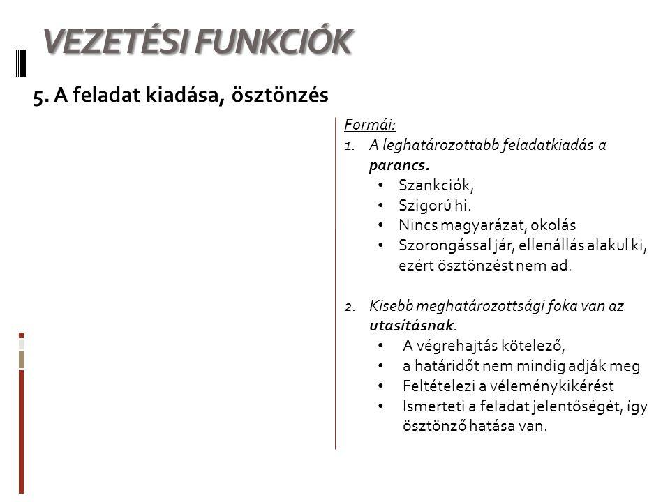VEZETÉSI FUNKCIÓK 5.