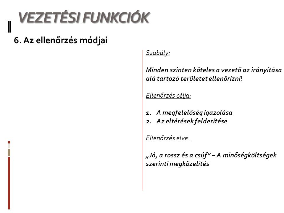 VEZETÉSI FUNKCIÓK 6.