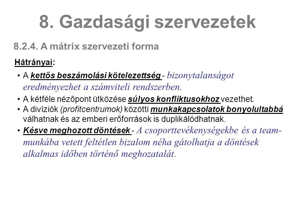 8.2.4.A mátrix szervezeti forma 8.