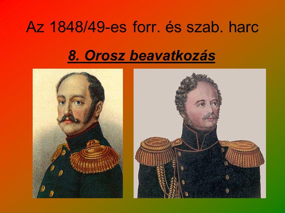 Az 1848/49-es forr. és szab. harc 8. Orosz beavatkozás