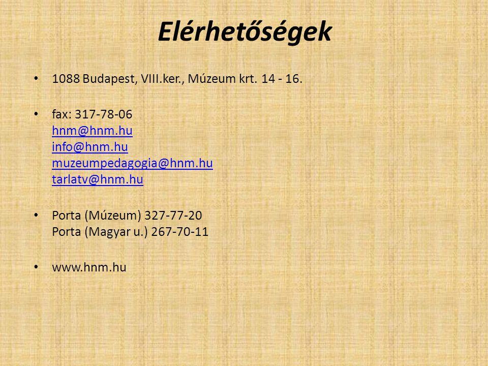 Elérhetőségek 1088 Budapest, VIII.ker., Múzeum krt. 14 - 16. fax: 317-78-06 hnm@hnm.hu info@hnm.hu muzeumpedagogia@hnm.hu tarlatv@hnm.hu hnm@hnm.hu in