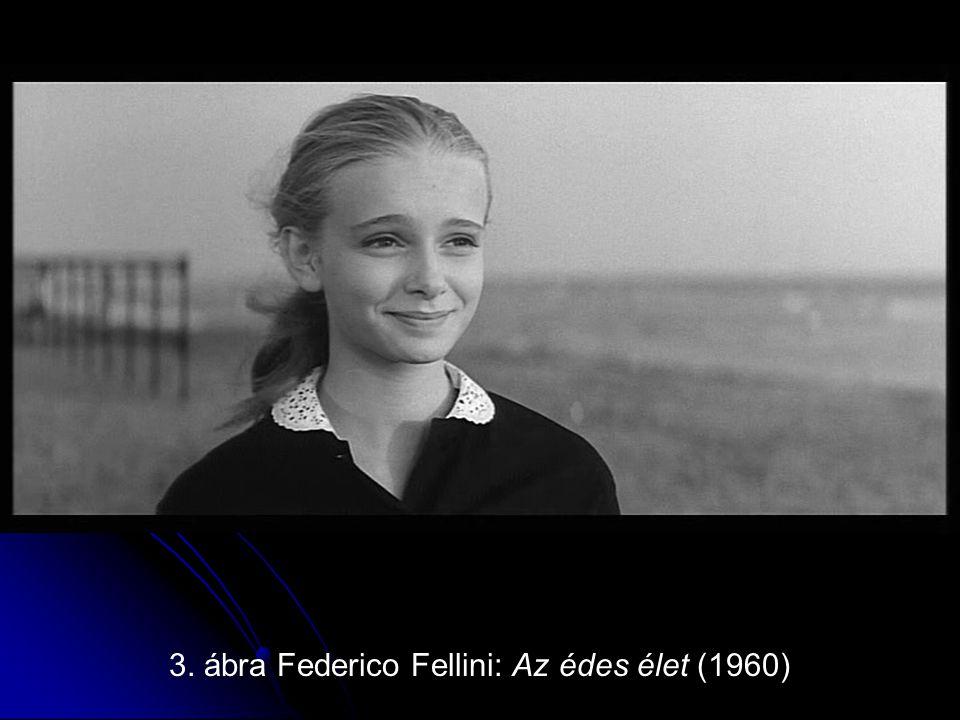 4. ábra Federico Fellini: Az édes élet (1960)