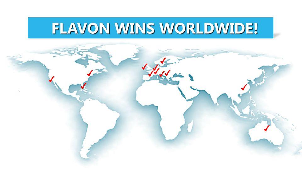 FLAVON WINS WORLDWIDE! FLAVON WINS WORLDWIDE! ✔ ✔ ✔ ✔ ✔ ✔ ✔ ✔ ✔ ✔ ✔ ✔