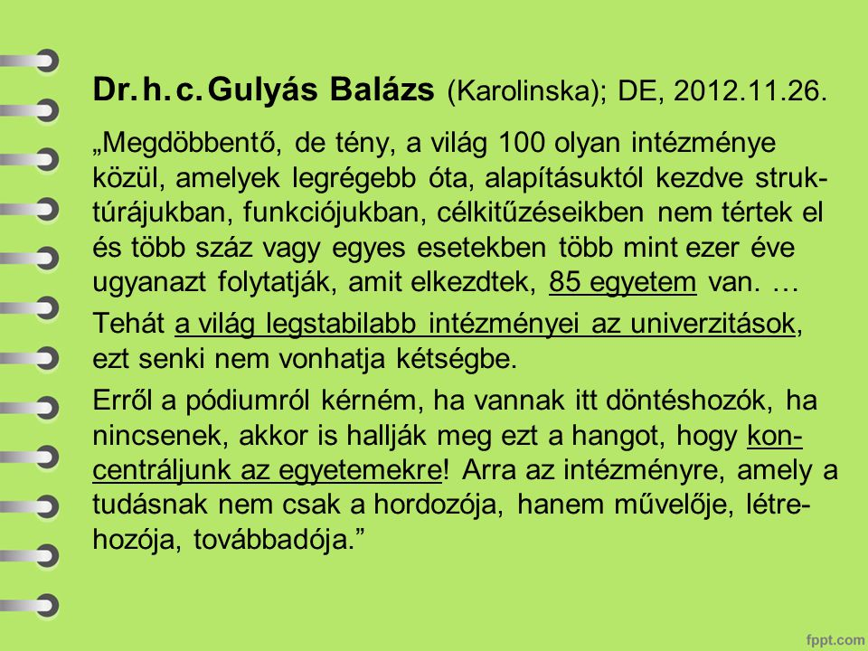 Dr.h. c. Gulyás Balázs (Karolinska); DE, 2012.11.26.