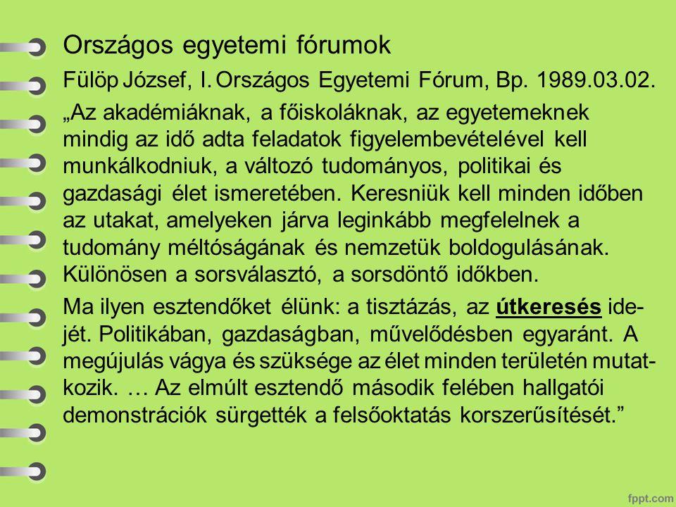 Országos egyetemi fórumok Fülöp József, I. Országos Egyetemi Fórum, Bp.
