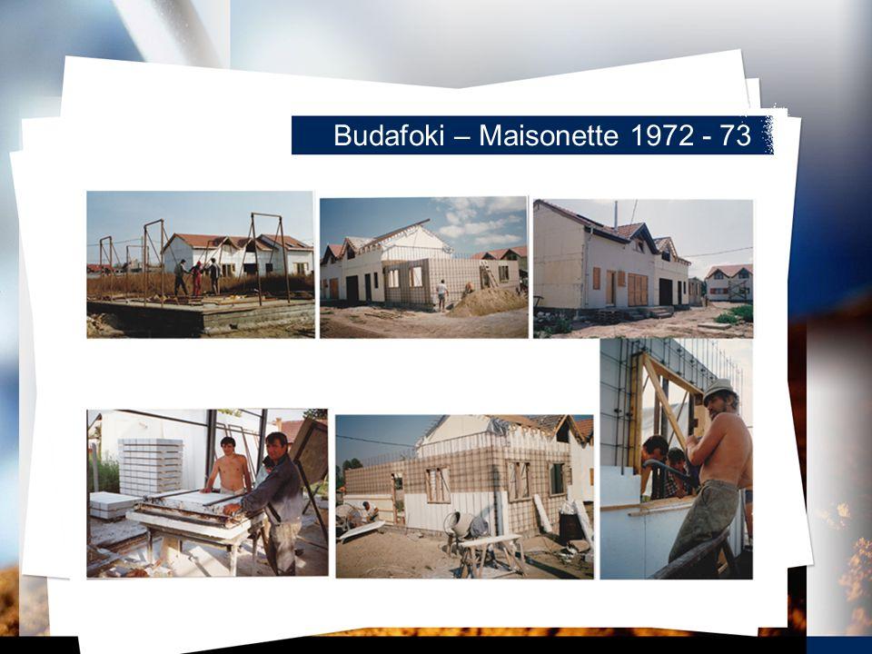 Budafoki – Maisonette 1972 - 73
