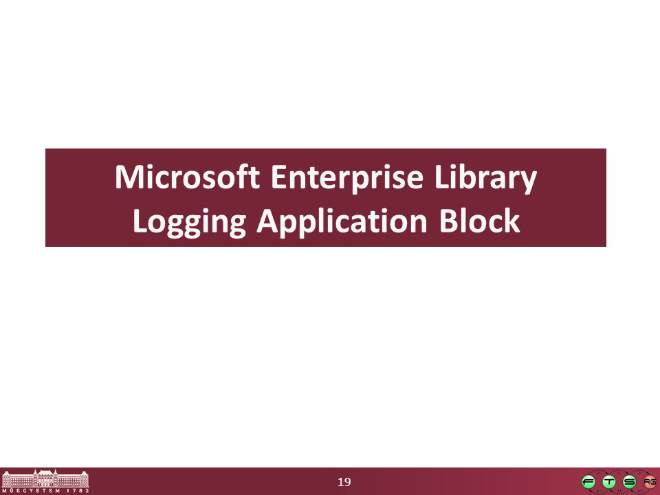 19 Microsoft Enterprise Library Logging Application Block
