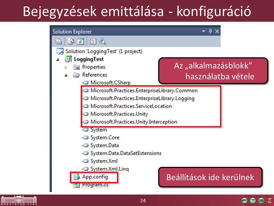 """24 Bejegyzések emittálása - konfiguráció Az """"alkalmazásblokk"""" használatba vétele Beállítások ide kerülnek"""