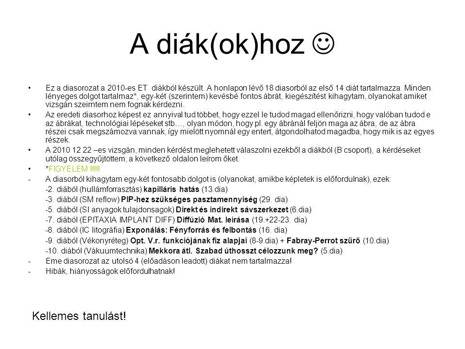 A vizsgakérdések(22/12/2010 Bcsop): (saját diasor/dia) 1.