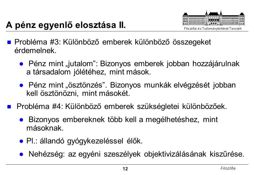12 Filozófia A pénz egyenlő elosztása II.