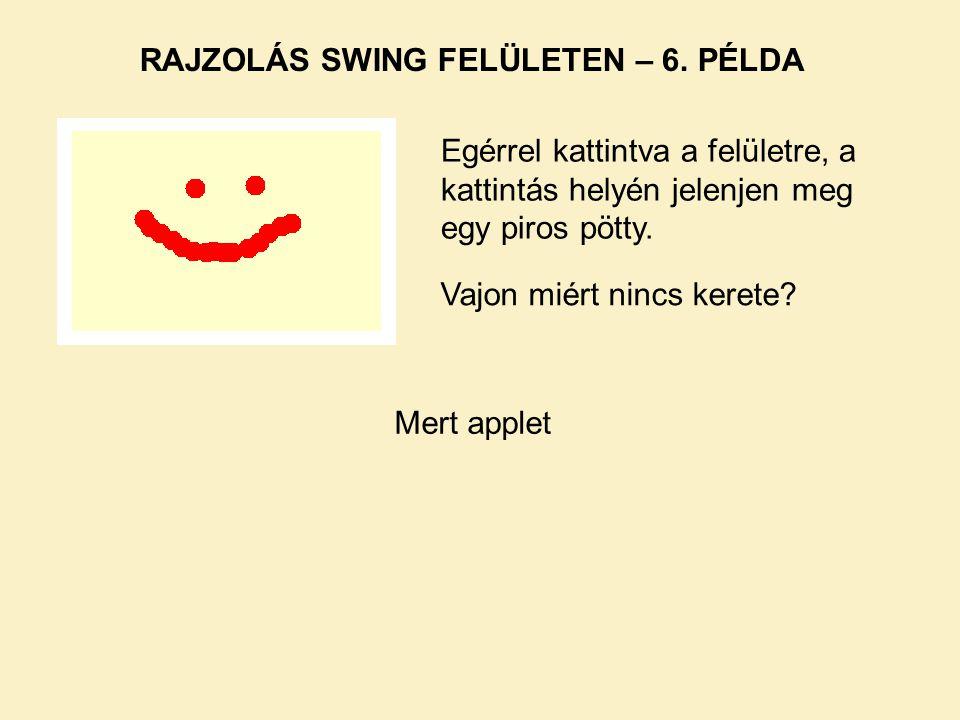 RAJZOLÁS SWING FELÜLETEN – 6.
