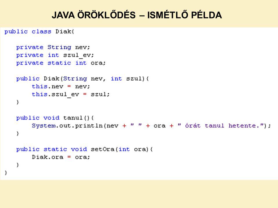 FELADATMEGOLDÁS (kitérő) A kulcs bármilyen típus lehet, ami nem null, és létezik a hashCode() és equals() metódusa.