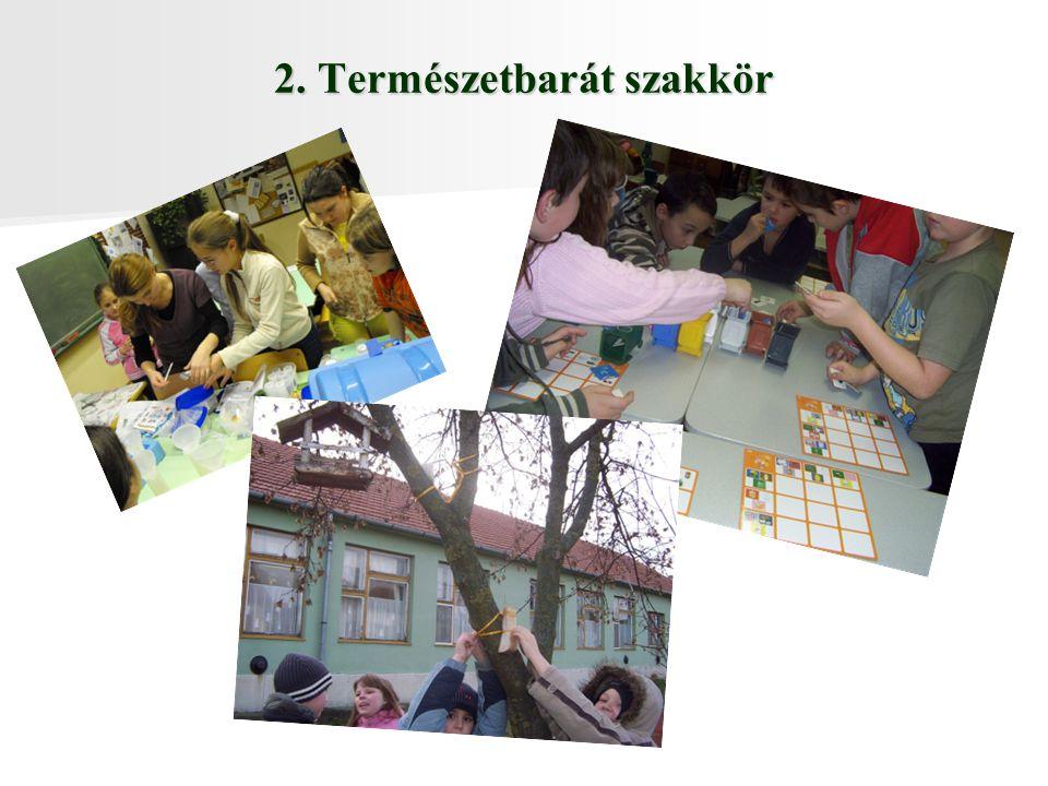 2. Természetbarát szakkör