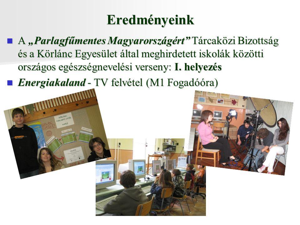 """Eredményeink A """"Parlagfűmentes Magyarországért Tárcaközi Bizottság és a Körlánc Egyesület által meghirdetett iskolák közötti országos egészségnevelési verseny: I."""