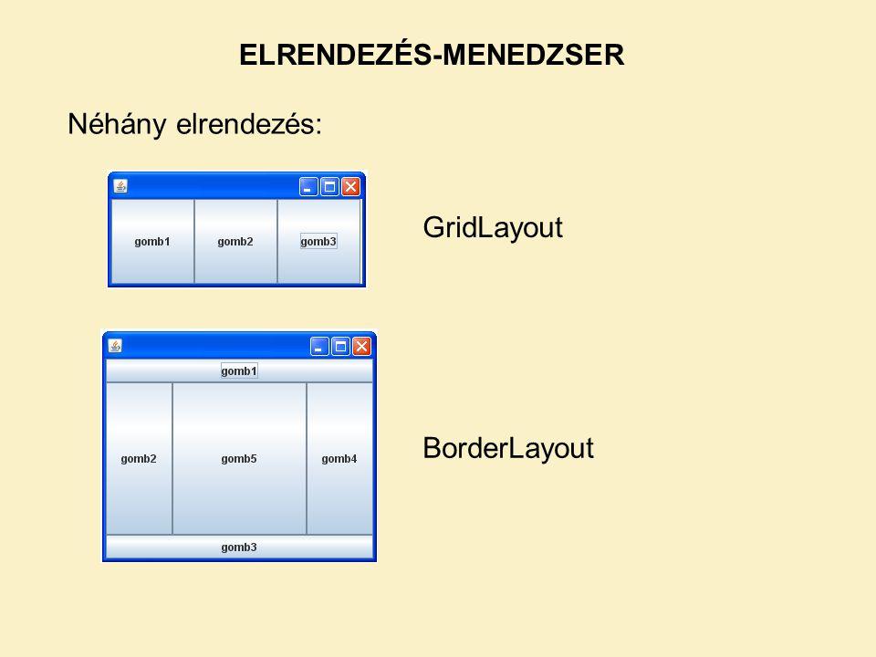 Egyszerű feladatok esetén használhatjuk a Netbeans által felkínált free-design-t vagy a Null Layout-ot, de komolyabb (vagy igényesebb) feladatok esetén két elrendezés javasolt: 1.