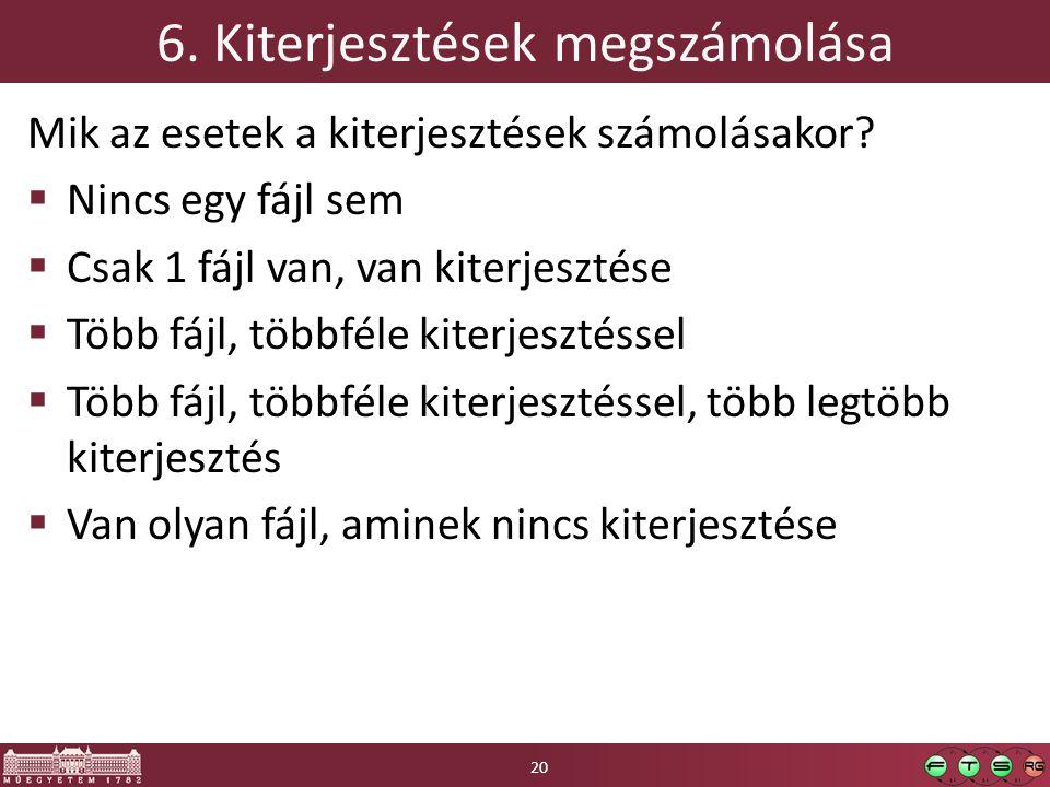 6. Kiterjesztések megszámolása Mik az esetek a kiterjesztések számolásakor.