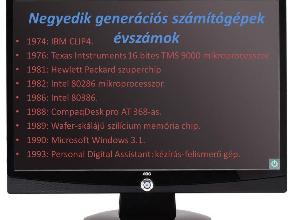 Negyedik generációs számítógépek A 4.