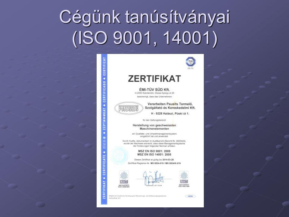 Cégünk tanúsítványai (ISO 9001, 14001)