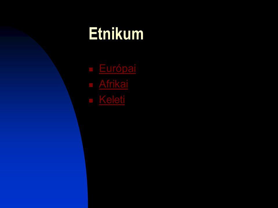 Etnikum Európai Afrikai Keleti