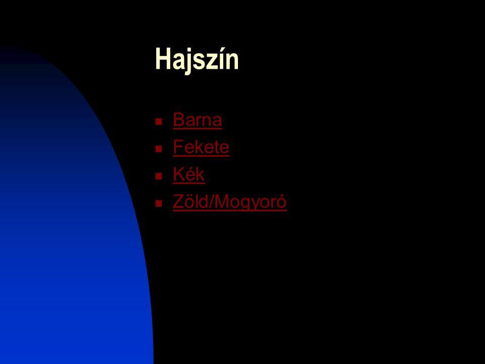 Hajszín Barna Fekete Kék Zöld/Mogyoró