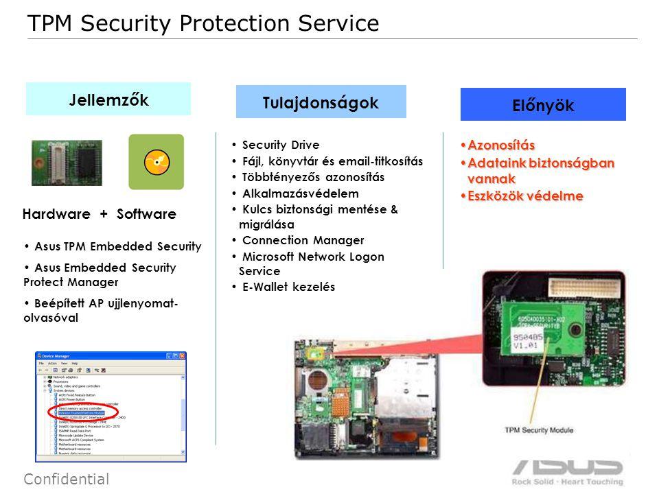 51 Confidential Hardware + Software Jellemzők Tulajdonságok Előnyök TPM Security Protection Service Asus TPM Embedded Security Asus Embedded Security Protect Manager Beépített AP ujjlenyomat- olvasóval Security Drive Fájl, könyvtár és email-titkosítás Többtényezős azonosítás Alkalmazásvédelem Kulcs biztonsági mentése & migrálása Connection Manager Microsoft Network Logon Service E-Wallet kezelés Azonosítás Azonosítás Adataink biztonságban vannak Adataink biztonságban vannak Eszközök védelme Eszközök védelme