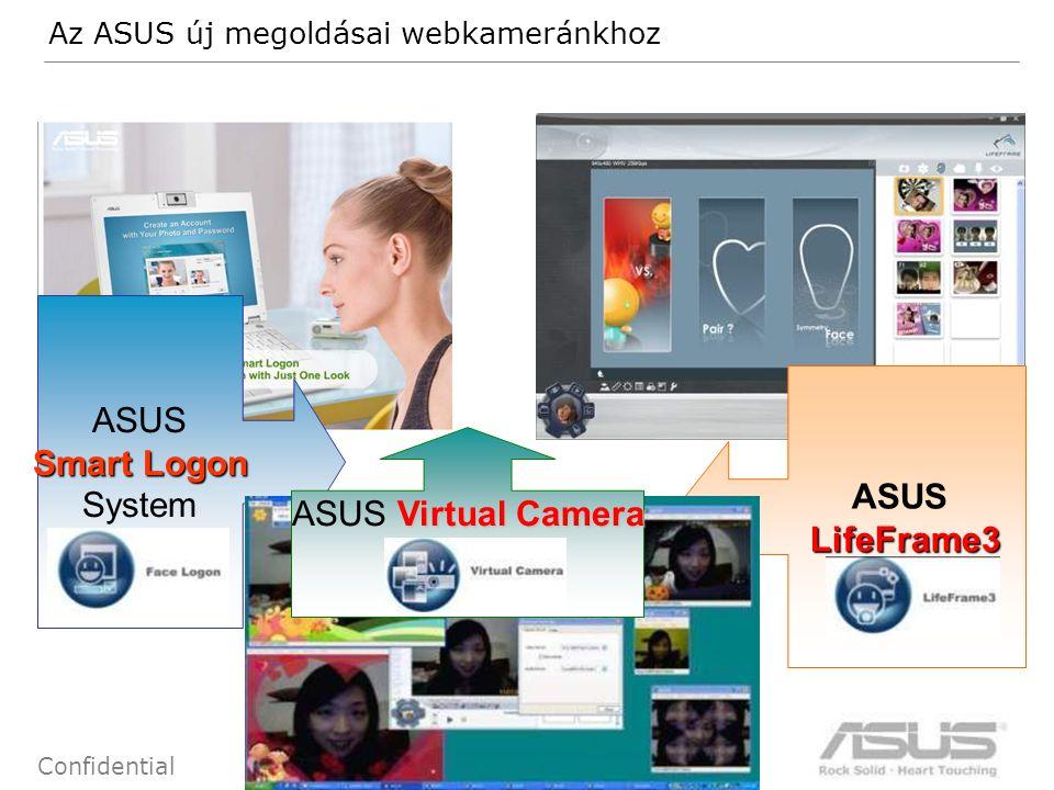 68 Confidential ASUSLifeFrame3 Smart Logon System Virtual Camera ASUS Virtual Camera Az ASUS új megoldásai webkameránkhoz