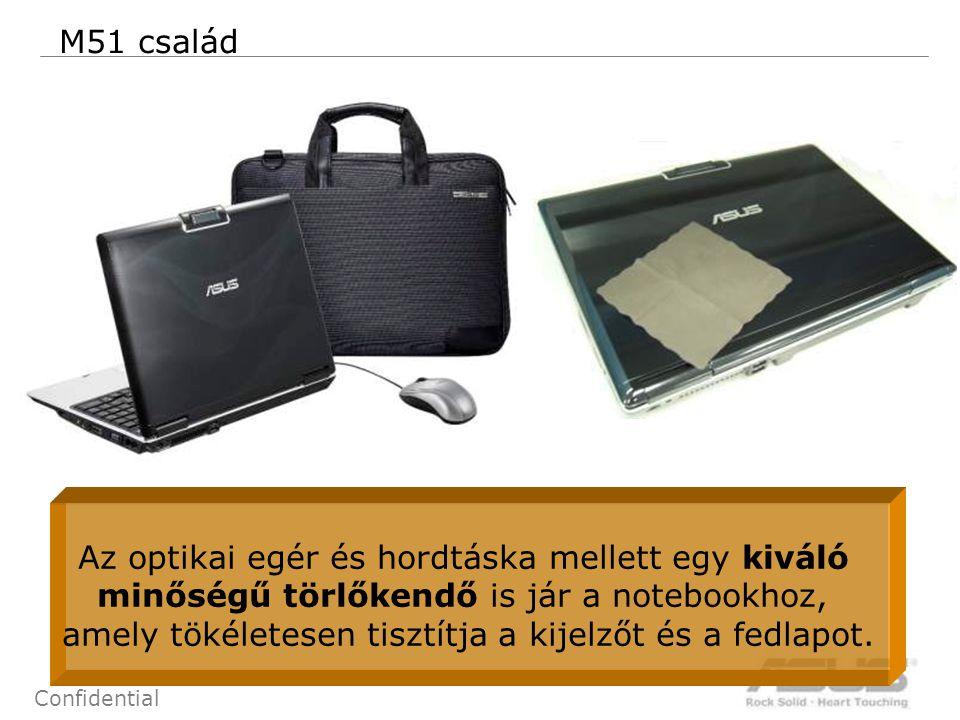 77 Confidential M51 család Az optikai egér és hordtáska mellett egy kiváló minőségű törlőkendő is jár a notebookhoz, amely tökéletesen tisztítja a kij