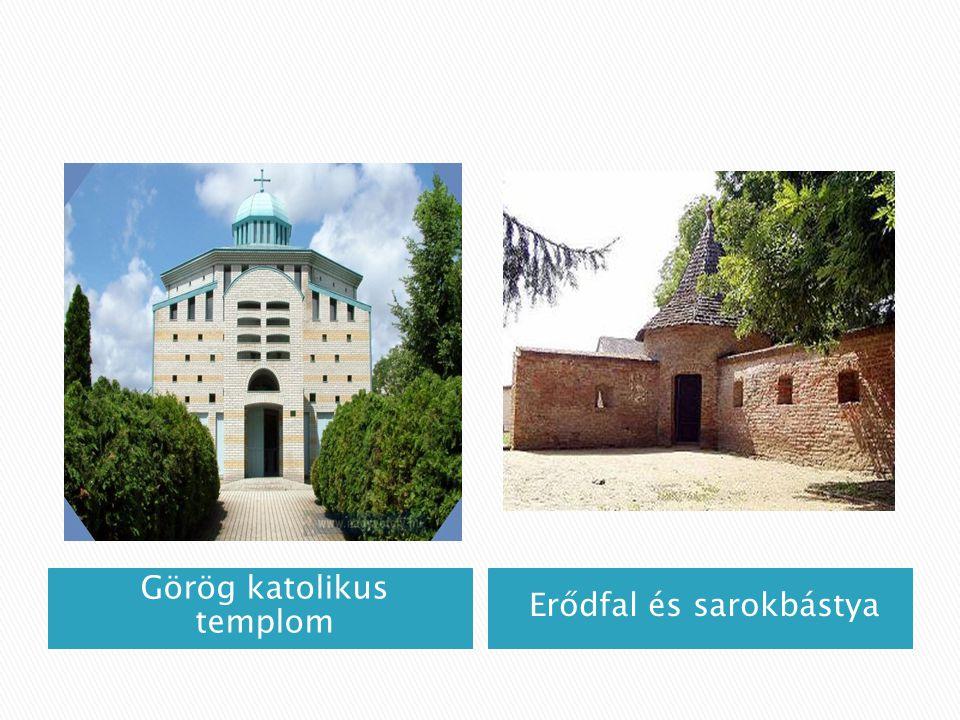 Görög katolikus templom Erődfal és sarokbástya
