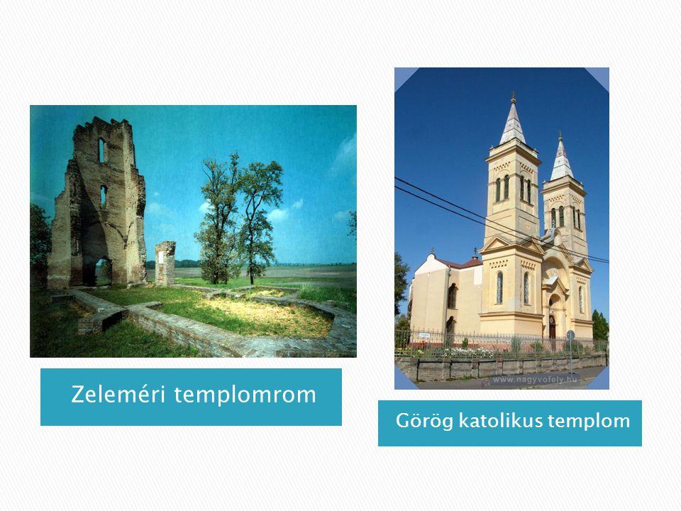 Zeleméri templomrom Görög katolikus templom