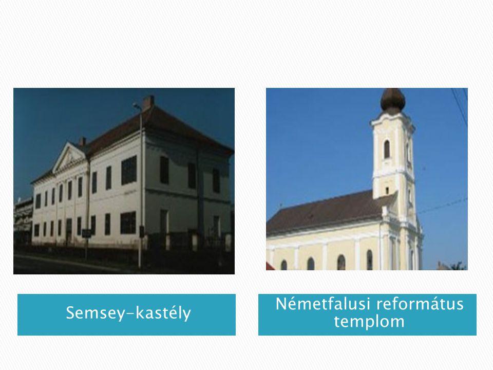 Semsey-kastély Németfalusi református templom