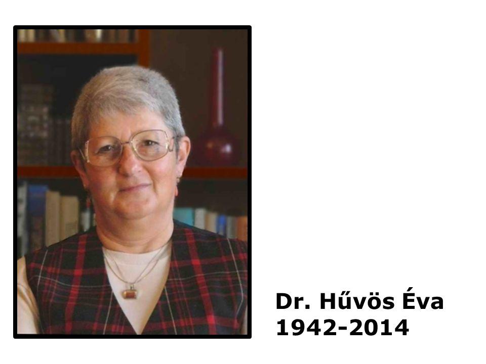 Dr. Hűvös Éva 1942-2014