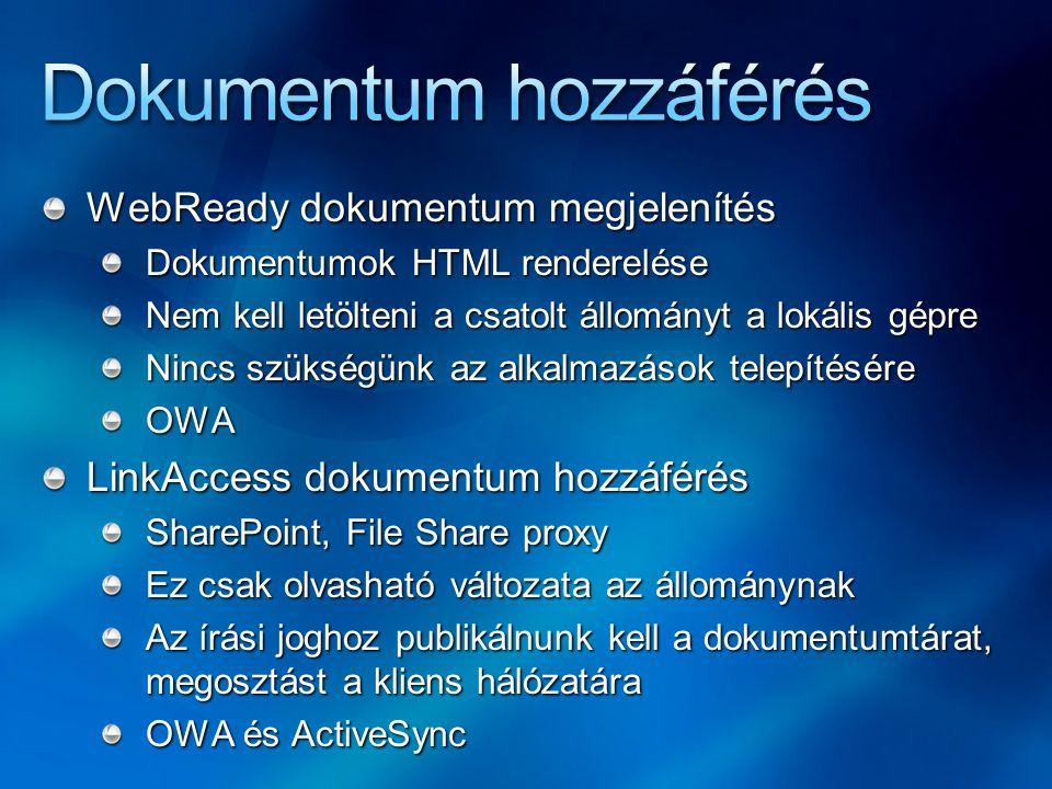 WebReady dokumentum megjelenítés Dokumentumok HTML renderelése Nem kell letölteni a csatolt állományt a lokális gépre Nincs szükségünk az alkalmazások