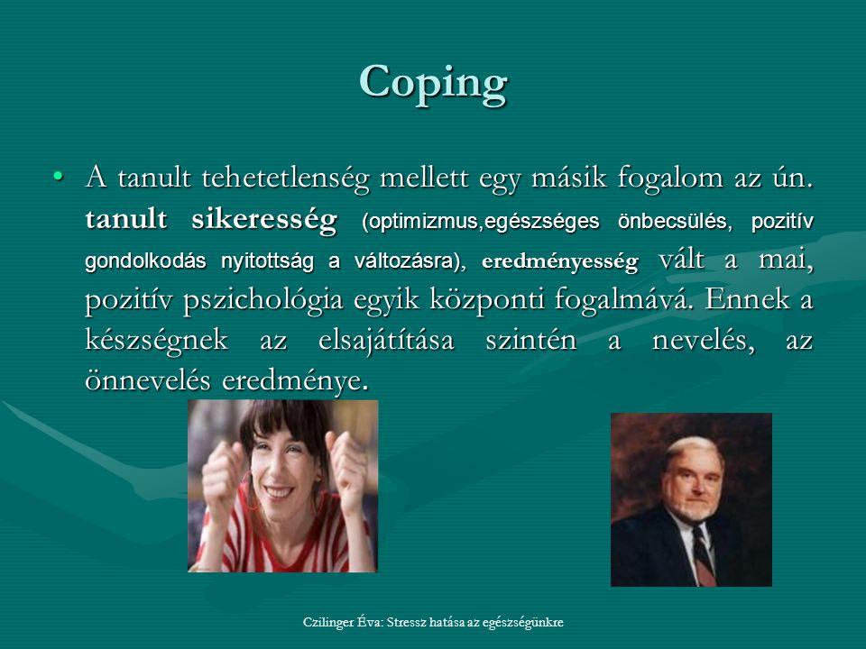 Coping A tanult tehetetlenség mellett egy másik fogalom az ún.