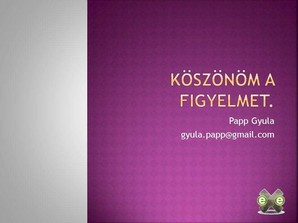 Papp Gyula gyula.papp@gmail.com