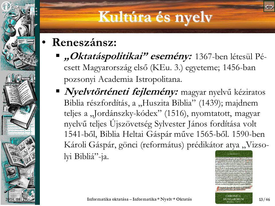   Informatika oktatása – Informatika * Nyelv * Oktatás 13/462014.