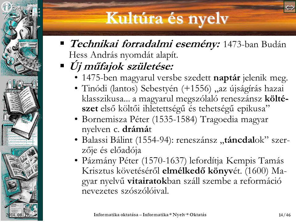   Informatika oktatása – Informatika * Nyelv * Oktatás 14/462014.