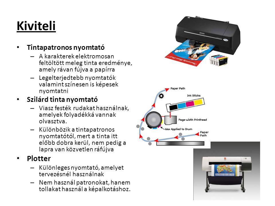 Kiviteli Tintapatronos nyomtató – A karakterek elektromosan feltöltött meleg tinta eredménye, amely rávan fújva a papírra – Legelterjedtebb nyomtatók