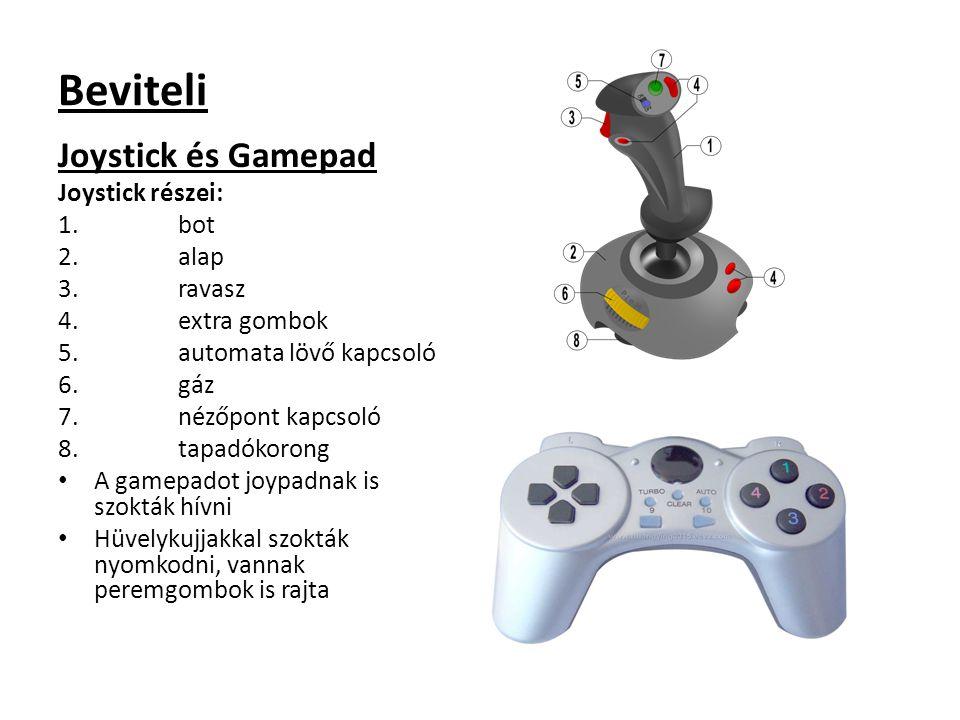 Beviteli Joystick és Gamepad Joystick részei: 1.bot 2.alap 3.ravasz 4.extra gombok 5.automata lövő kapcsoló 6.gáz 7.nézőpont kapcsoló 8.tapadókorong A