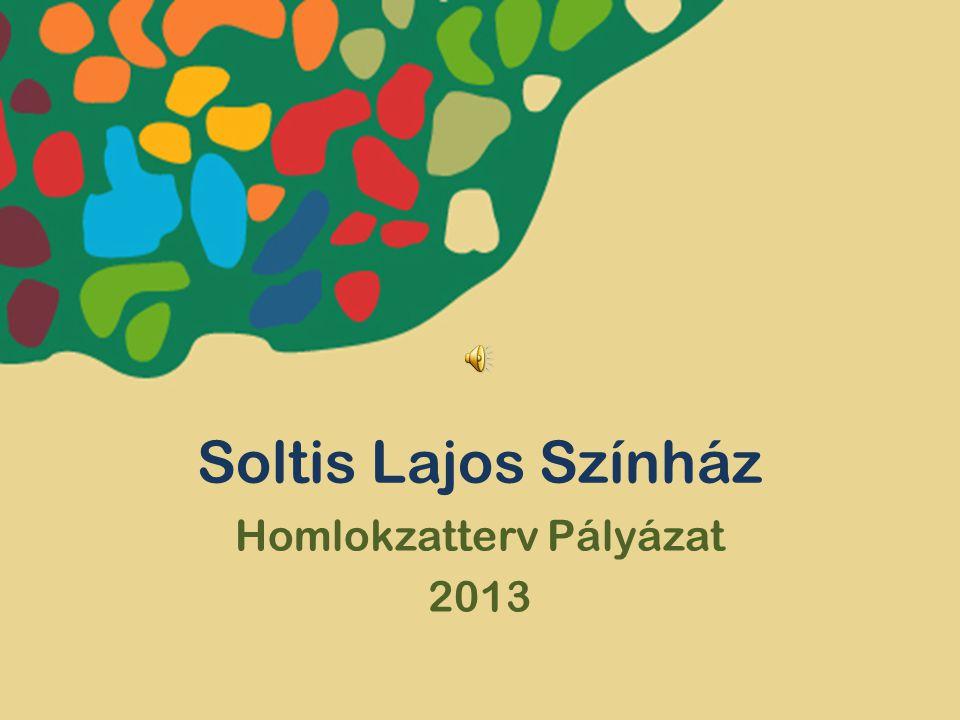 Soltis Lajos Színház Homlokzatterv Pályázat 2013
