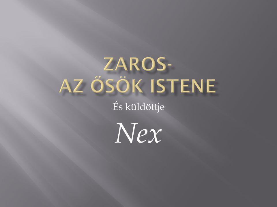 És küldöttje Nex