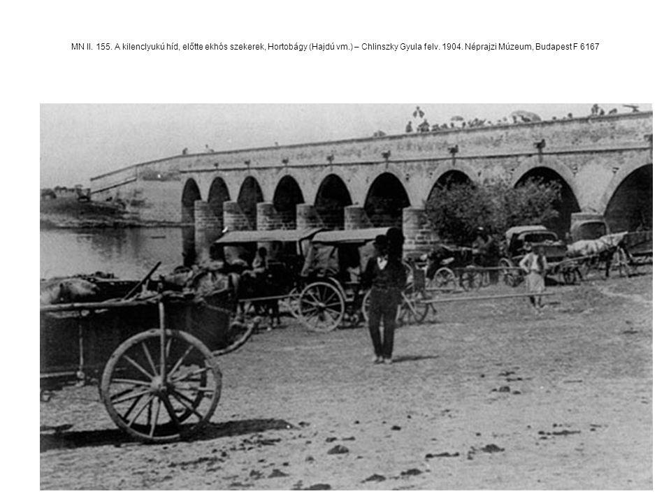 MN II. 155. A kilenclyukú híd, előtte ekhós szekerek, Hortobágy (Hajdú vm.) – Chlinszky Gyula felv. 1904. Néprajzi Múzeum, Budapest F 6167
