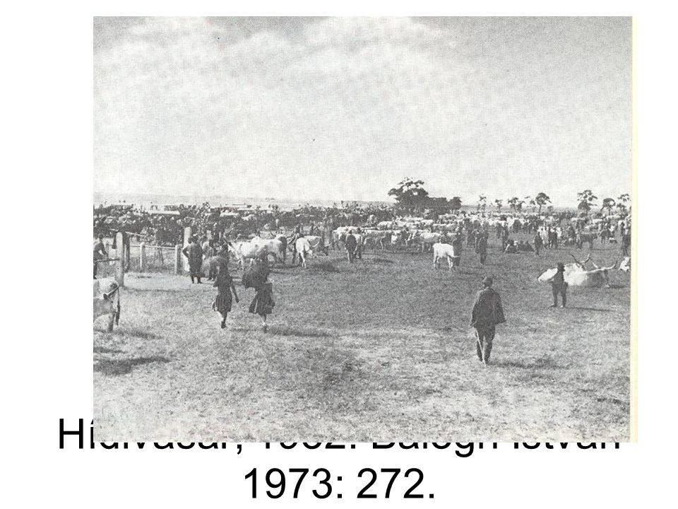 Hídivásár, 1932. Balogh István 1973: 272.