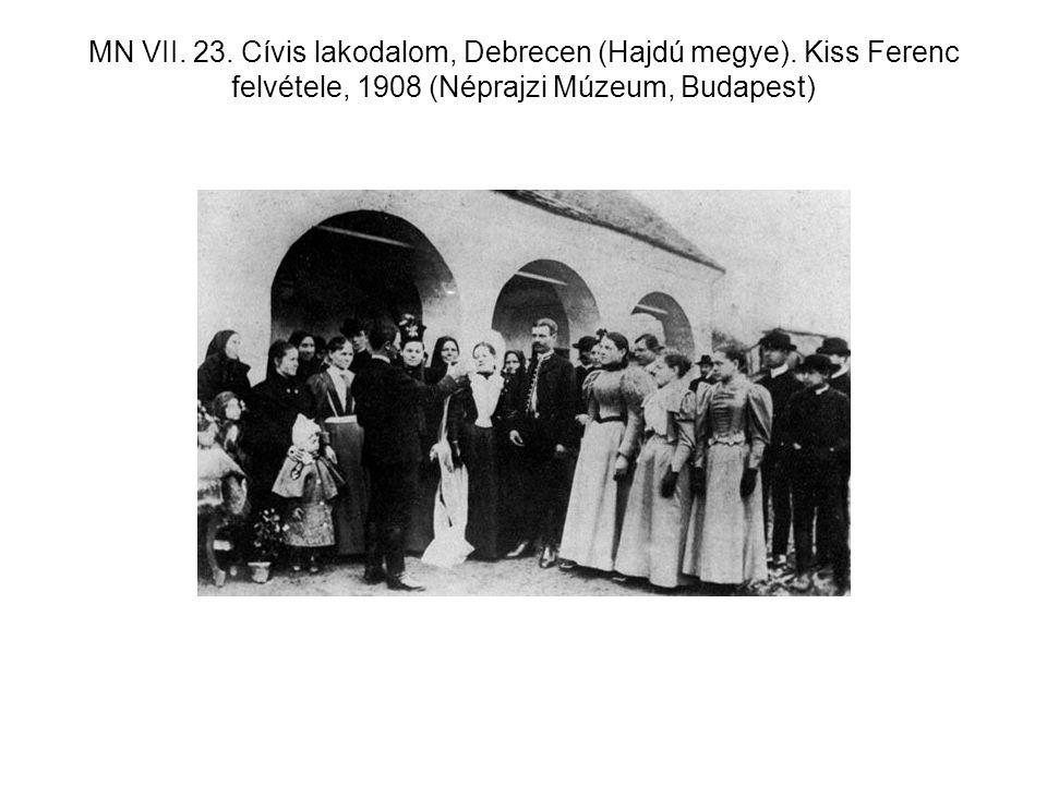 MN VII. 23. Cívis lakodalom, Debrecen (Hajdú megye). Kiss Ferenc felvétele, 1908 (Néprajzi Múzeum, Budapest)