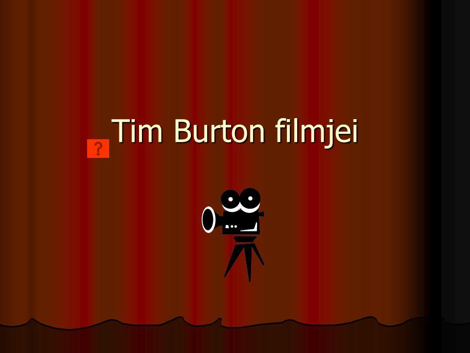 Tim Burton filmjei