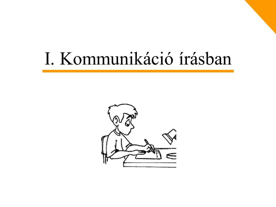 I. Kommunikáció írásban