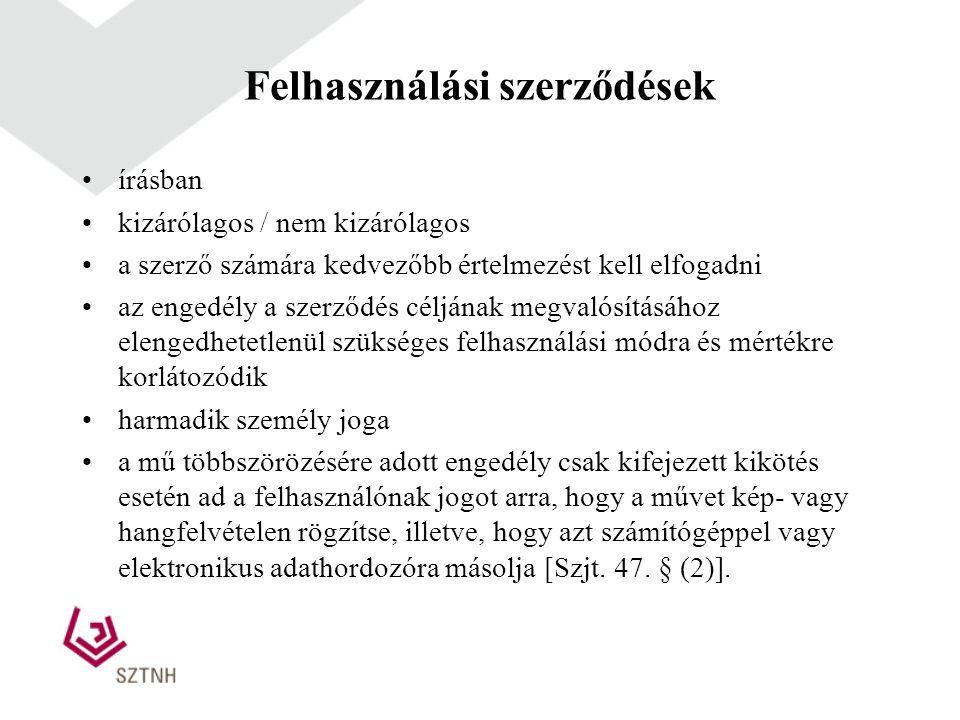 Felhasználási szerződések írásban kizárólagos / nem kizárólagos a szerző számára kedvezőbb értelmezést kell elfogadni az engedély a szerződés céljának